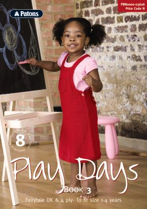 Patons Booklet 3626: Play Days Book 3