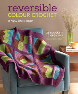 Reversible Colour Crochet by Laurinda Reddig