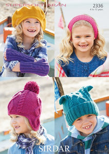 Sirdar Pattern 2336: Hats & Accessories in Supersoft Aran