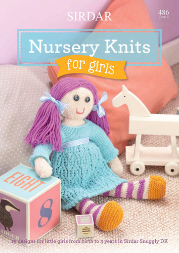 Sirdar Booklet 486: Nursery Knits for Girls