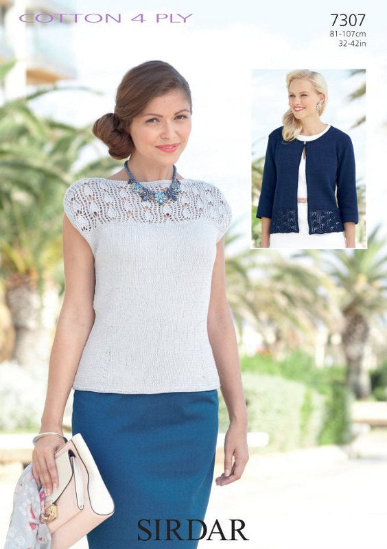 Sirdar Pattern 7307: Top & Cardigan in Cotton 4 Ply