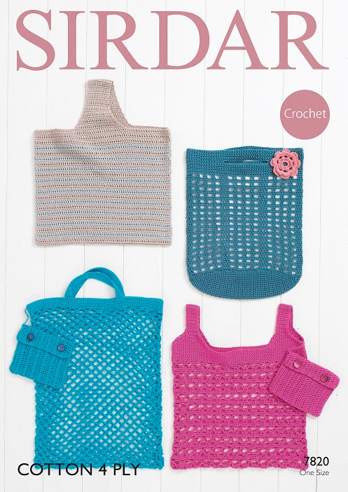 Sirdar Crochet Pattern 7820: Bags in Sirdar Cotton 4 Ply