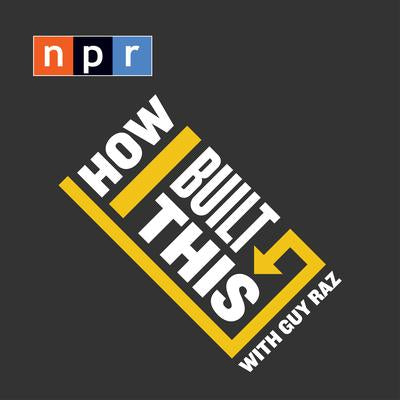 INTERVIEW | National Public Radio | How I Built This