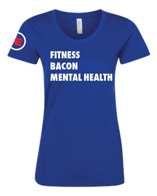 Allan Eilts Fitness Bacon Mental Health Ladies Tee-Boxstar Apparel