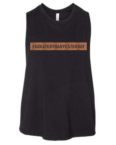 Ladies #GREATERTHANYESTERDAY Racerback Crop Tank-Boxstar Apparel
