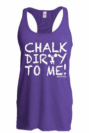 Ladies Chalk Dirty To Me Tank-Boxstar Apparel