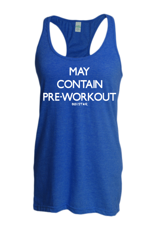 Ladies May Contain Pre-workout Tank-Boxstar Apparel