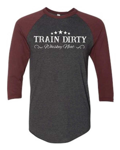 Train Dirty Whiskey Neat Baseball Tee-Boxstar Apparel