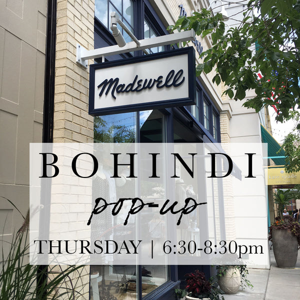 BOHINDI POP-UP at MADEWELL ::  JULY 14th