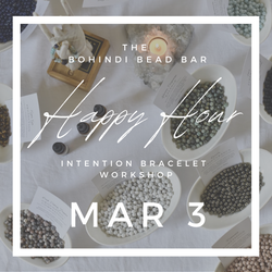 March 3 - bead bar happy hour