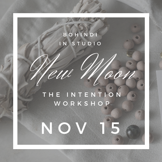 NOV 15 | NEW MOON INTENTION WORKSHOP | 7:30-9:30am
