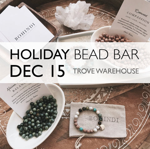 HOLIDAY BEAD BAR at TROVE - DECEMBER 6