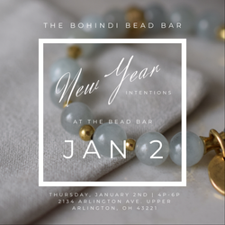 NEW YEAR INTENTIONS BEAD BAR - JAN 2