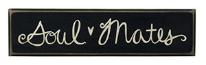 Primitives by Kathy Hand-Lettered Box Sign, 7.75 x 2-Inches, Soul Mates