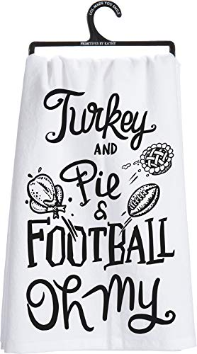 Primitives by Kathy Fall Thanksgiving Dish Towel Turkey and Pie and Football Oh My