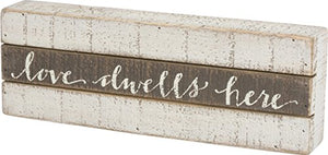 "Love Dwells Here Slatted Sign - 13"" by 4.5"""