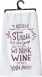 "Primitives by Kathy 26932 LOL Made You Smile Dish Towel, 28"" x 28"", Drink Wine In Yoga Pants"