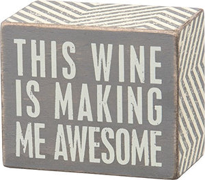 "Primitives by Kathy Gray Chevron Trimmed Box Sign, 3"" x 2.5"", Wine is Making Me Awesome"
