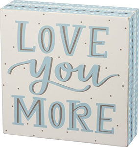 "Primitives by Kathy Love You More Box Sign 6"" x 6"""