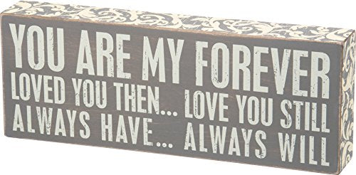 Primitives by Kathy My Forever Gray Box Sign