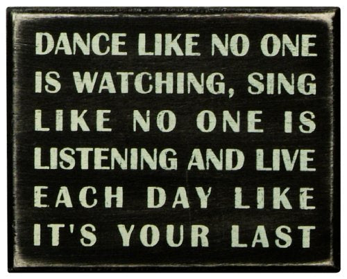 Primitives by Kathy Classic Box Sign, 5 x 4-Inches, Dance Like No One is Watching