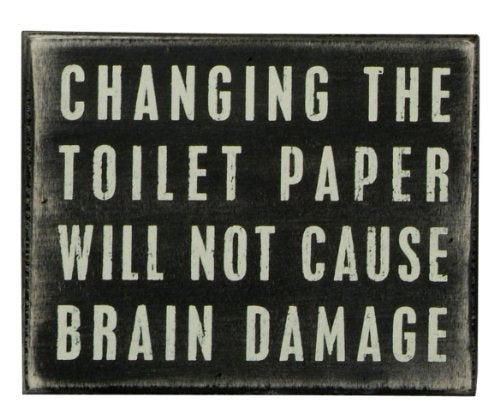 Primitives by Kathy Classic Box Sign, 5 x 4-Inches, Changing The Toilet Paper