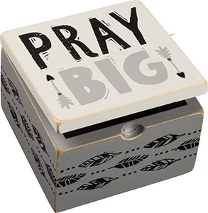 "Hinged Box ~ ""Pray Big"" ~ 4"" x 4"""