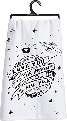 Primitives by Kathy 27776 LOL Made You Smile Dish Towel, 28 x 28-Inches, To The Moon and Back