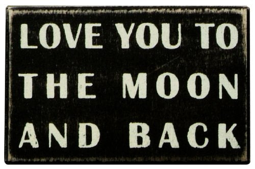 Primitives by Kathy Classic Box Sign, 4 x 2.5-Inches, to The Moon and Back