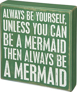 "Primitives by Kathy Distressed Green Box Sign, 6"" x 6.5"", Be A Mermaid"
