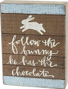 Primitives By Kathy Follow Bunny He Has Chocolate 8 Inches x 10.50 Inches Wood Slat Box Sign Home and Garden Decor