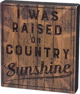 Primitives by Kathy Box Sign, Country Sunshine