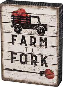 Primitives by Kathy Box Sign - Farm to Fork Size: 6'' x 8''