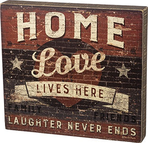 "Primitives by Kathy Box Sign - Love Lives Here Size: 12"" x 11"""