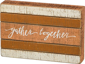 Primitives by Kathy Hand Lettered Slat Box Sign, Gather