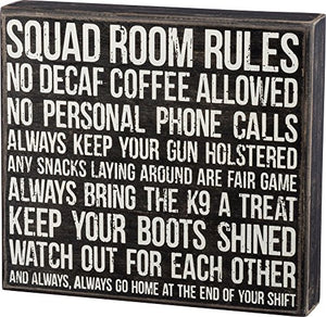 Primitives by Kathy Box Sign - Squad Room Rules