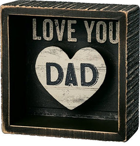 Primitives by Kathy Reverse Inset Box Sign, Love You Dad