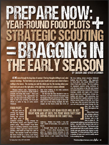 Prepare for year round food plots & strategic scouting