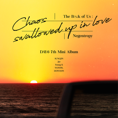 Day6 'The Book of Us : Negentropy - Chaos Swallowed Up In Love'