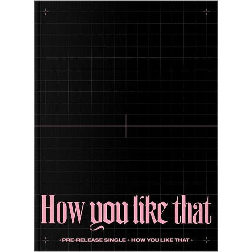 BLACKPINK 'HOW YOU LIKE THAT' (SEALED)
