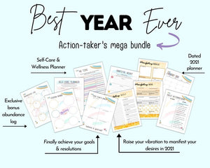 "title ""best year over action-taker's mega bundle"" with a preview of printable planner pages including a self-care planner, abundance log, goals and resolutions planner, manifestation planner, and dated 2021 planner"