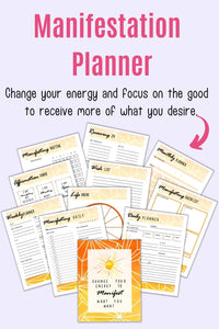 "text ""manifestations planner - change your energy and focus on the good to receive more of what you desire"" with an arrow pointing at orange planner printables for planning manifestations"