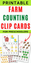 "Load image into Gallery viewer, Text ""printable farm counting clip cards for preschoolers"" with a preview of three printable pages with counting clip cards numbers 1-12"
