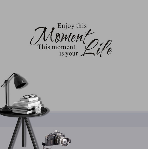 Enjoy This Moment Wall Sticker