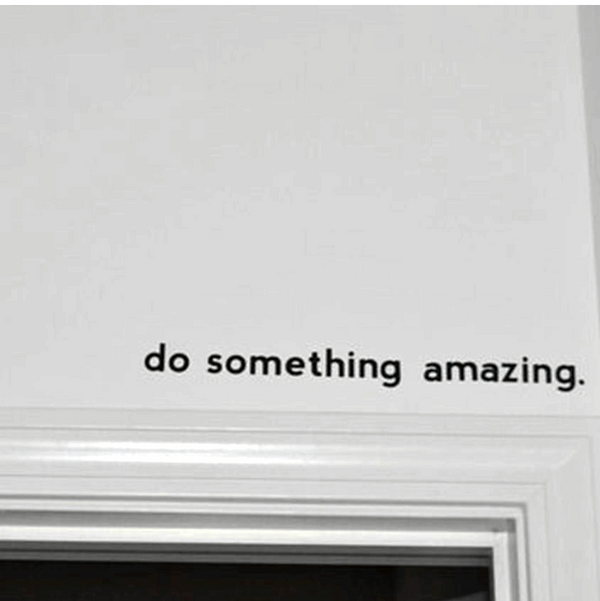 Do Something Amazing Wall Sticker