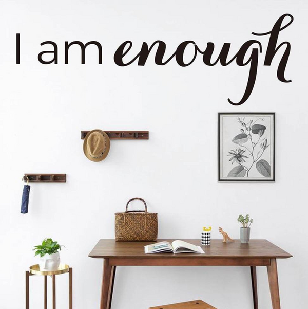I Am Enough Wall Sticker