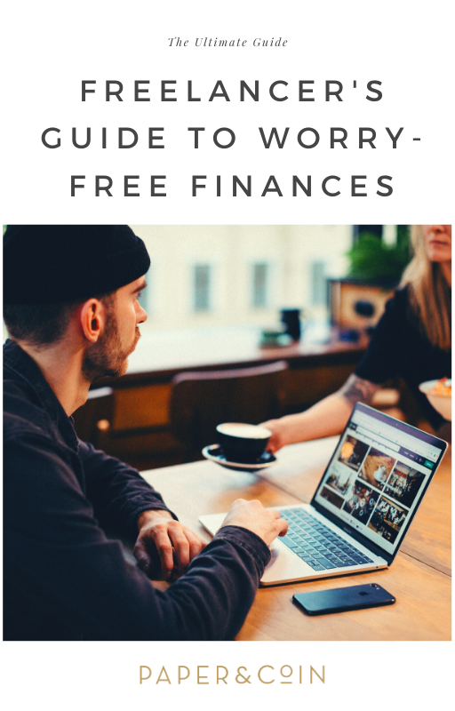 The Freelancer's Guide to Worry-Free Finances | Ultimate Guide