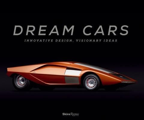 Dream Cars: Innovative Design, Visionary Ideas
