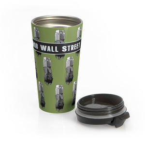 Rob Wall Street Stainless Steel Travel Mug