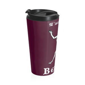 Y'all Need Belial BW Stainless Steel Travel Mug